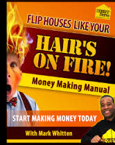 flip houses like your hairs on fire